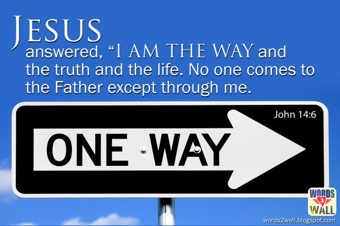 """When Jesus said, """"I am the way,"""" he didn't mean what you think…"""